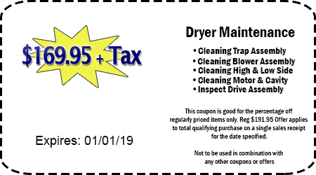$169.95 + Tax Dryer Maintenance